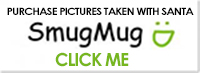 PURCHASE PICTURES WITH SANTA TAKE AT SANTAS SECRET ADVENTURE HERE AT SMUG MUG